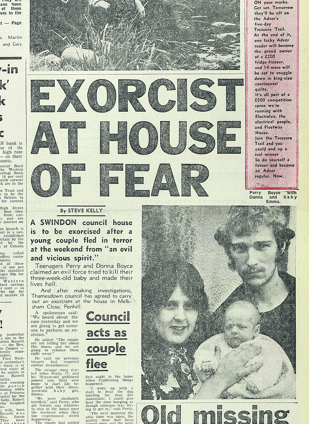 Perry Boyce, girlfriend Donna and baby Emma say they were plagued by an evil spirit at their Penhill home. The council took their complaint seriously enough to call in an exorcist