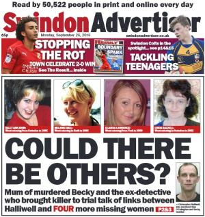 Swindon Advertiser: Today's front page. How many more victims could there be? Click here for more