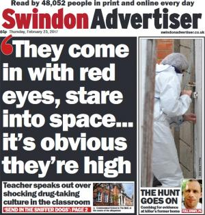 Swindon Advertiser: Teacher speaks out over shocking drug-taking culture in classroom. Click here