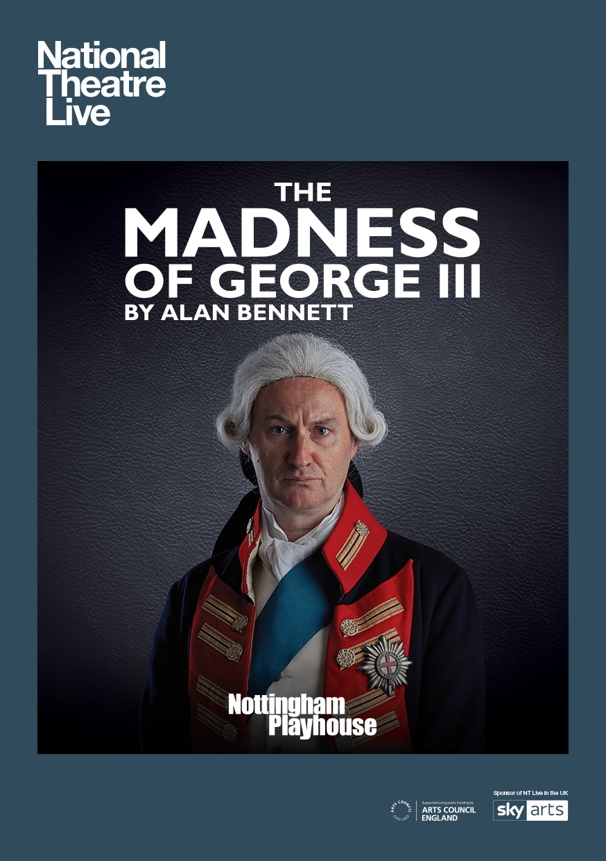 Live Screening: 'The Madness of King George III' by Alan Bennett